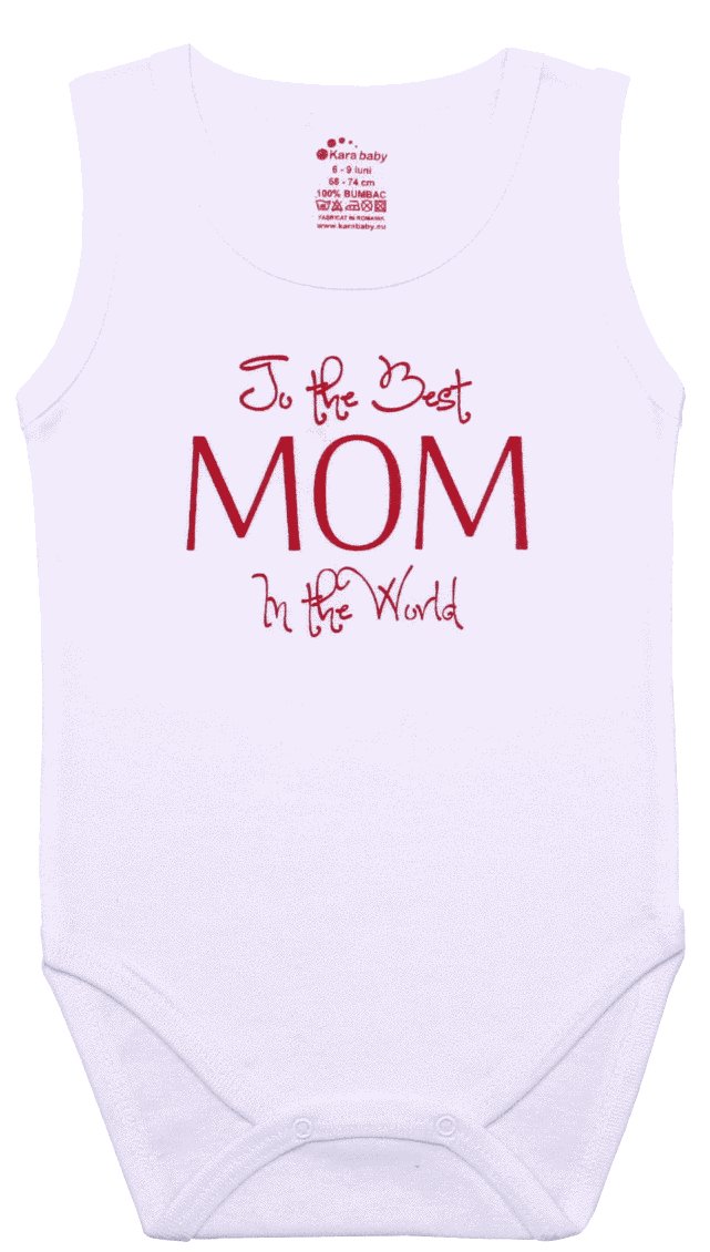 "Body Copii Tip Maiou, Mesaj ""the Best Mom In The World"""