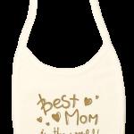 "Babetica bebe, crem, ""best mom in the world"""